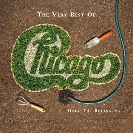 The Very Best of Chicago_ Only the Beginning